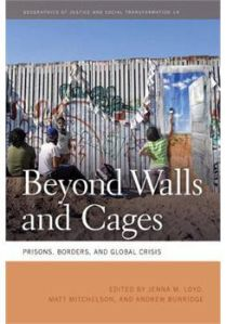 beyond-walls-and-cages-prisons-borders-and-global-crisis-cover