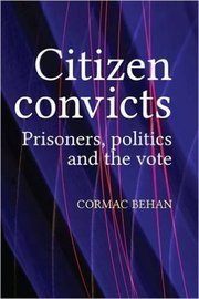 Behan citizen convicts